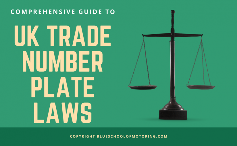 Trade Number Plate Laws in the UK